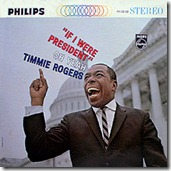 Timmie Rogers - If I Were President Oh Yeah! Alternate