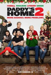 Bố Ngoan, Bố Hư :Phần 2 - Daddy's Home :Season 2