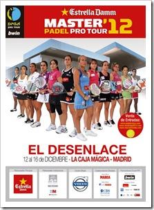 Cartel_Chicas_Master Padel Pro Tour Estrella Damm Caja Magica, Madrid 2012.