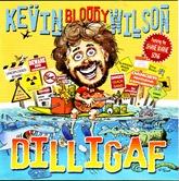 Kevin Bloody Wilson - Dilligaf (3)