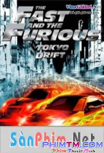 Chinh Phục Tokyo - The Fast and the Furious: Tokyo Drift