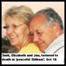 Smit Jan and Elizabeth tortured to death Stilbaai So.Cape Oct 15 2010 homesteaders SHE WAS IMPALED ON PITCHFORK