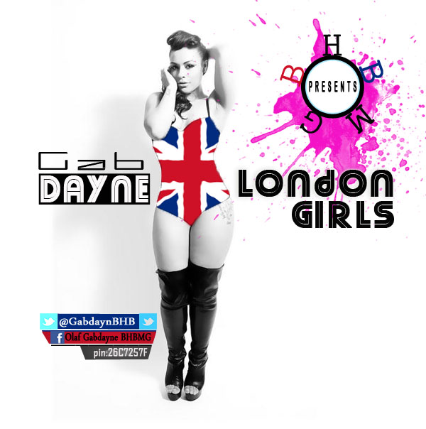 (SNM MUSIC) GAB DAYNE_LONDON GIRL