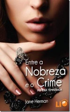 ENTRE_A_NOBREZA_E_O_CRIME_1344129422P