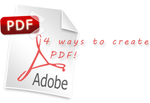4 ways to create PDF