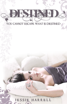 Destined by Jessie Harrell