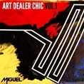 00 - Miguel_Art_Dealer_Chic_Vol1_Ep-front-large