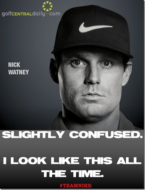 Nick Watney Nike Funny Pic