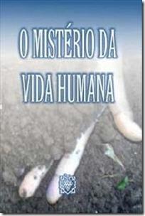 o misterio da vida humana