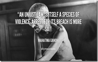 quote-Mahatma-Gandhi-an-unjust-law-is-itself-a-species-41587