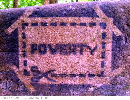 'POVERTY' photo (c) 2005, Paul Downey - license: https://creativecommons.org/licenses/by/2.0/