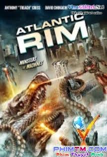 Đại Chiến Quái Vật Biển - Atlantic Rim Tập HD 1080p Full
