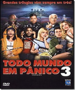 TODO MUNDO EM PANICO 3