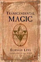 Dogma Et Rituel De La Haute Magie Part Ii The Ritual Of Transcendental Magic