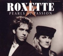 Roxette Pearls of Passion