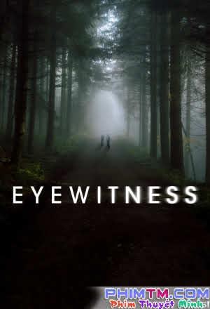 Nhân Chứng :Phần 1