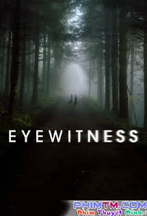 Nhân Chứng :Phần 1 - Eyewitness Season 1