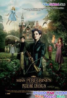 Mái Ấm Lạ Kỳ Của Cô Peregrine - Miss Peregrine's Home for Peculiar Children