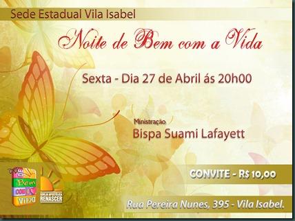 noite de bem com a vida BISPA 27 04 2012