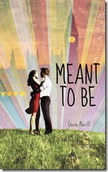 book cover of Meant to Be by Lauren Morrill