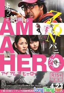 Tôi Là Người Hùng - I Am a Hero (Live Action)