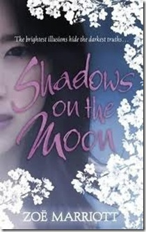UK book cover of Shadows on the Moon by Zoë Marriot
