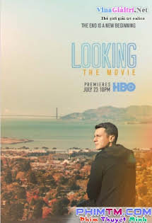 Looking: The Movie - Phim Mỹ Tập 1080p Full HD