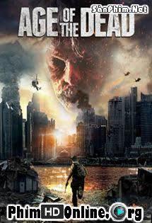 Kỷ Nguyên Bóng Tối - Age of the Dead Tập 1080p Full HD