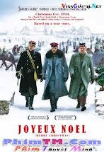Trận Chiến Diệu Kỳ - Joyeux Noel Tập HD 1080p Full