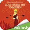 Zum Teufel mit den Vampiren (Betsy Taylor 9)