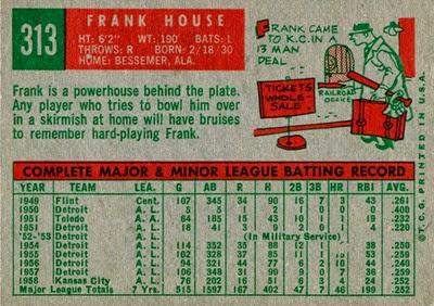 1959 Topps 313 Frank House missing print back