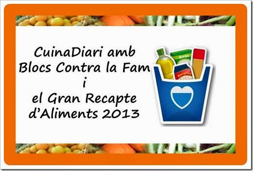 Cuinadiari amb blogs contra la fam i gran recapte 2013