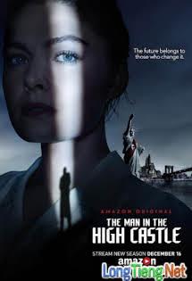 Thế Giới Khác :Phần 2 - The Man In The High Castle :Season 2