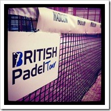 "Éxito de participación en el British Padel Open, la primera prueba del ""International Padel Challenge 2012 by Madison"""