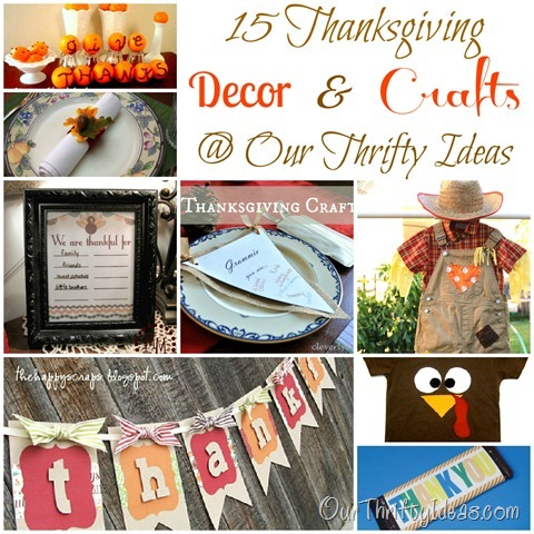15 Thanksgiving Decor & Crafts