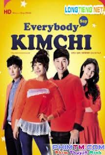 Cuộc Chiến Kim Chi - Everybody Say Kimchi