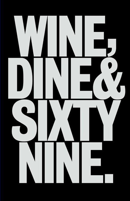 Wine, Dine & Sixty-Nine