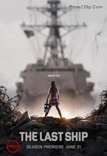 Chiến Hạm Cuối Cùng :Phần 2 - The Last Ship Season 2 Tập 7 8 Cuối