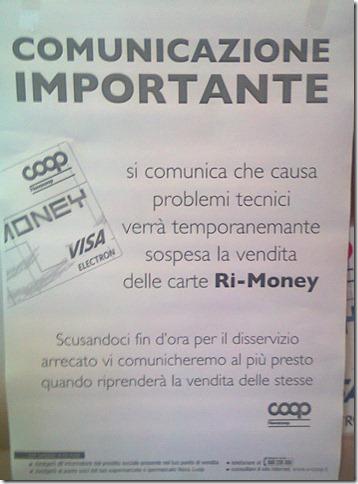 Comunicazione Importante: si comunica che a causa di problemi tecnici verrà momentaneamente sospesa la vendita delle carte Ri-Money