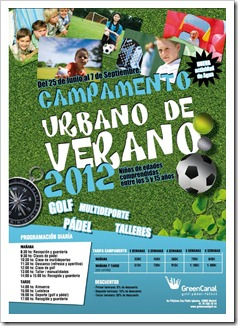 Campamento Urbano de Verano en Green Canal 2012, desde los 5 hasta los 15 años.