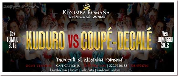 VEN18.05.2012 |► NOTTE DEL KUDURO VS COUPÉ-DECALÉ - KIZOMBA ROMANA