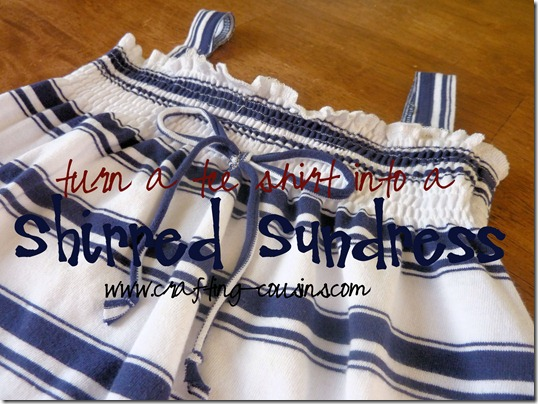 Turn a Tee Shirt Into a Shirred Sundress-tutorial from the Crafty Cousins