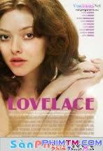 Nữ Hoàng Khiêu Dâm - Gái Làm Tình - Lovelace