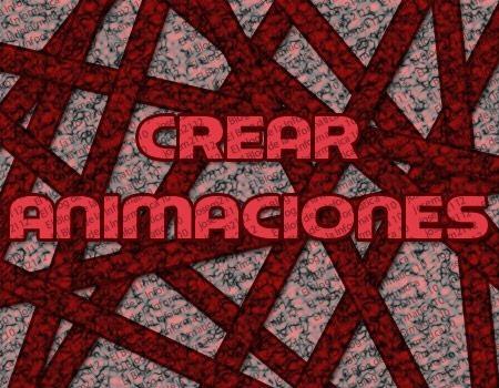 crear animaciones