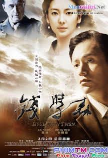 Tiền Học Sâm - Cha Đẻ Tàu Thần Châu - Qian Xuesen Tập HD 1080p Full
