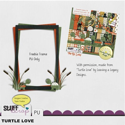 Leaving a Legacy Designs - Turtle Love - Freebie Frame Preview