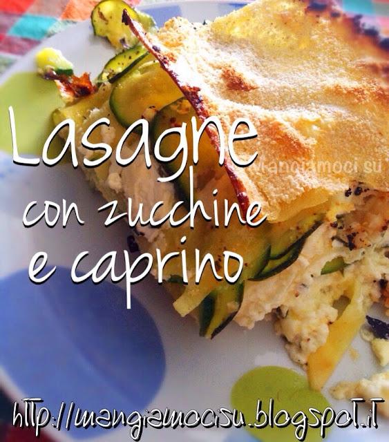 lasagne con zucchine e caprino