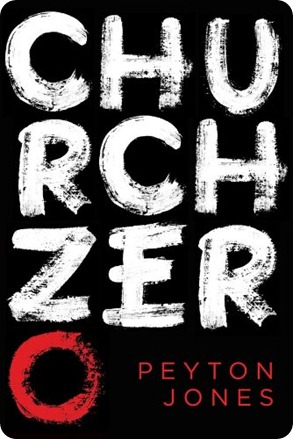 Free ebook Church Zero Peyton Jones Libro gratis Kindle
