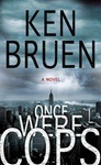 Ken Bruen - Once Were Cops