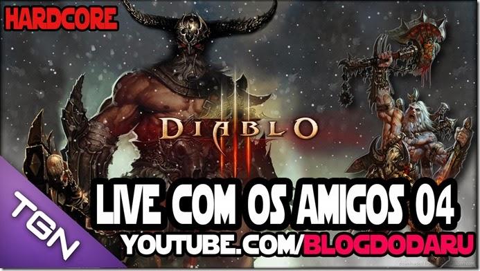Diablo 3: Live com os amigos #04 Harcore